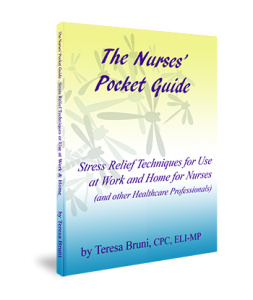 The Nurses' Pocket Guide: Stress Relief Techniques for Use at Work and Home